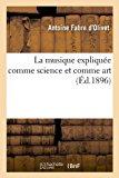 La Musique Expliquee Comme Science Et Comme Art (Ed.1896)  0 edition cover
