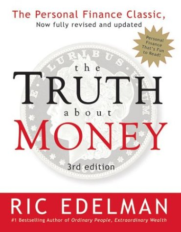 Truth about Money  3rd 2004 (Revised) 9780060566586 Front Cover