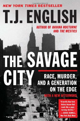 Savage City Race, Murder, and a Generation on the Edge  2011 edition cover