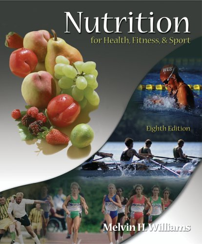 Nutrition for Health, Fitness and Sport  8th 2007 (Revised) edition cover