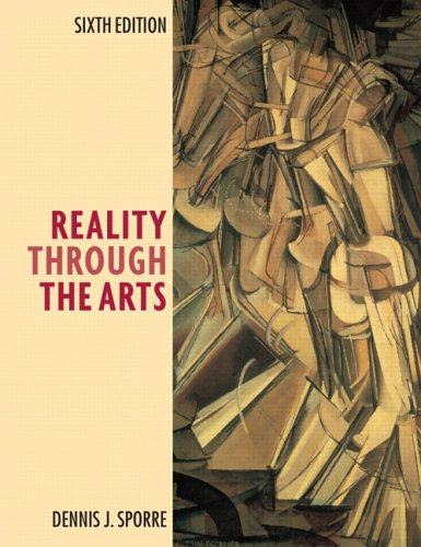 Reality Through the Arts  6th 2007 (Revised) 9780131958586 Front Cover