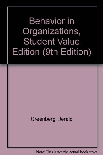 Behavior in Organizations, Student Value Edition  9th 2009 9780132076586 Front Cover