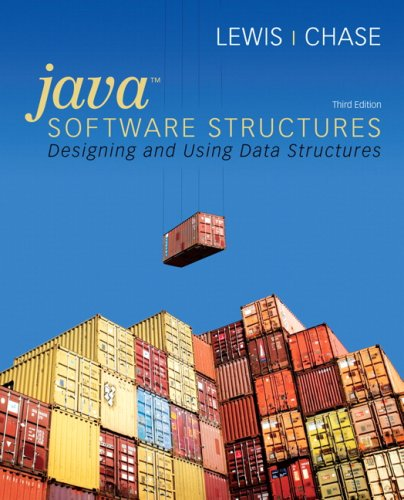 Java Software Structures Designing and Using Data Structures 3rd 2010 edition cover