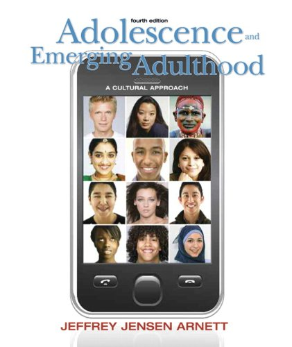 Adolescence and Emerging Adulthood A Cultural Approach 4th 2010 edition cover
