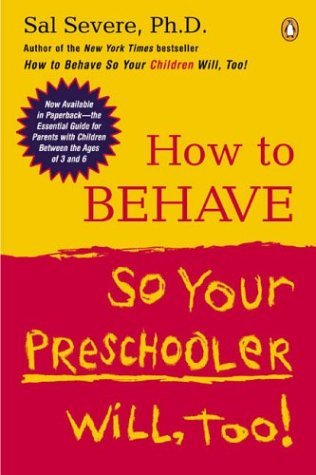 How to Behave So Your Preschooler Will, Too!  N/A 9780142004586 Front Cover