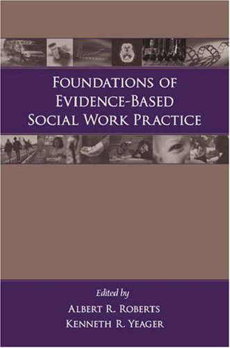 Foundations of Evidence-Based Social Work Practice   2006 edition cover