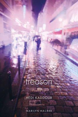 Treason Poems by H�di Kaddour  2010 edition cover