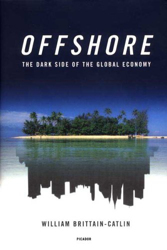 Offshore The Dark Side of the Global Economy  2006 9780312425586 Front Cover