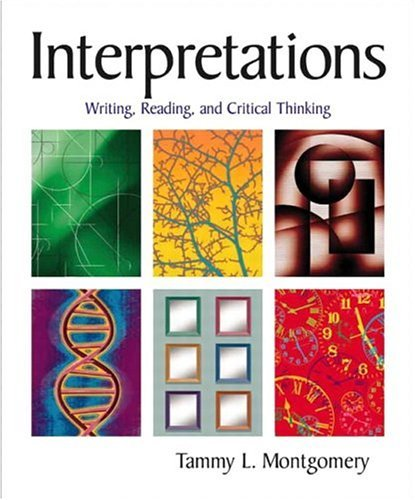 Interpretations Writing, Reading, and Critical Thinking  2005 edition cover