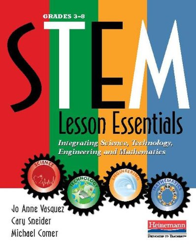 STEM Lesson Essentials, Grades 3-8 Integrating Science, Technology, Engineering, and Mathematics  2013 edition cover