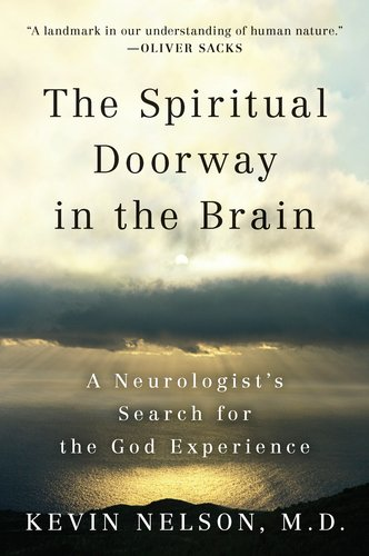 Spiritual Doorway in the Brain A Neurologist's Search for the God Experience N/A edition cover