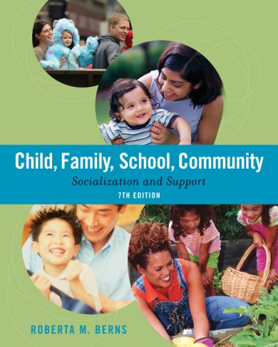 Child/Family/School/Community Socialization and Support 7th 2007 edition cover