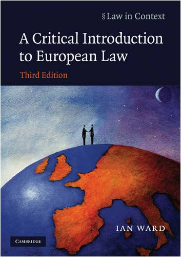 Critical Introduction to European Law  3rd 2009 9780521711586 Front Cover