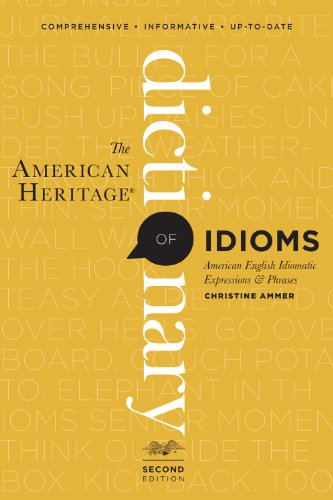 American Heritage Dictionary of Idioms, Second Edition  2nd 2012 edition cover