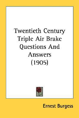 Twentieth Century Triple Air Brake Questions and Answers N/A 9780548583586 Front Cover