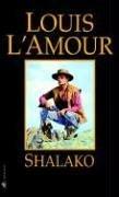 Shalako A Novel Reprint 9780553248586 Front Cover