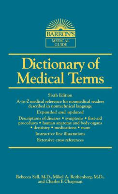 Dictionary of Medical Terms  6th 2013 (Revised) edition cover
