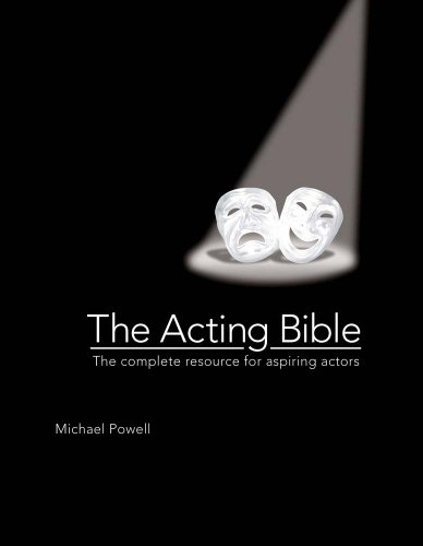 Acting Bible The Complete Resource for Aspiring Actors  2010 edition cover