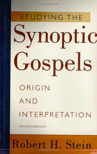 Studying the Synoptic Gospels Origin and Interpretation 2nd 2001 edition cover