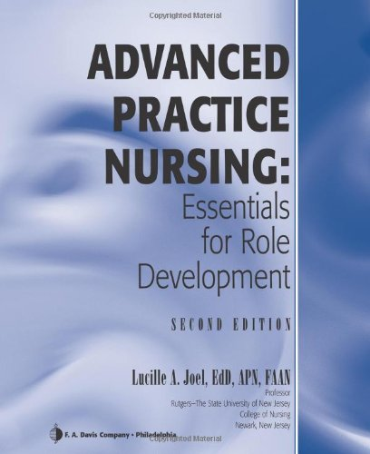 Advanced Practice Nursing Essentials for Role Development 2nd 2009 (Revised) edition cover