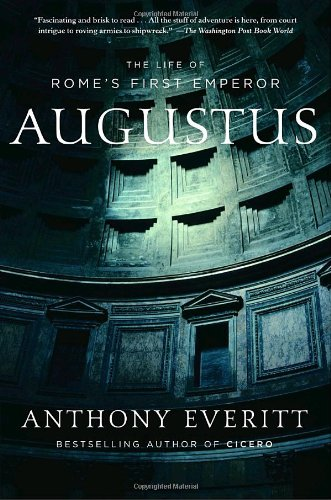 Augustus The Life of Rome's First Emperor N/A edition cover