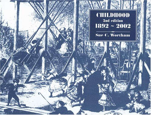 Childhood, 1892-2002 2nd 2002 edition cover