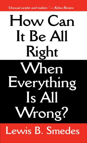 How Can It Be All Right When Everything Is All Wrong?  Revised 9780877883586 Front Cover