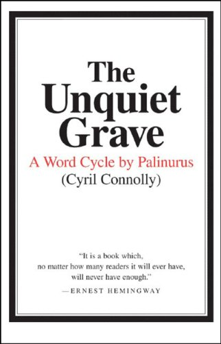 Unquiet Grave A Word Cycle by Palinurus  1982 (Reprint) edition cover