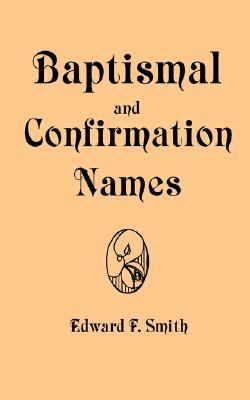 Baptismal and Confirmation Names N/A edition cover