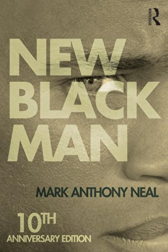 New Black Man Tenth Anniversary Edition 2nd 2006 (Revised) 9781138792586 Front Cover