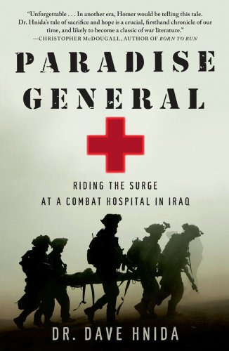 Paradise General Riding the Surge at a Combat Hospital in Iraq N/A edition cover