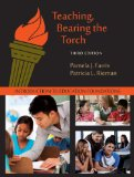 Teaching, Bearing the Torch Introduction to Education Foundations 3rd 2014 edition cover