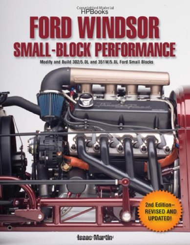 Ford Windsor Small-Block Performance HP1558 Modify and Build 302/5. 0L ND 351W/5. 8L Ford Small Blocks 2nd (Revised) 9781557885586 Front Cover