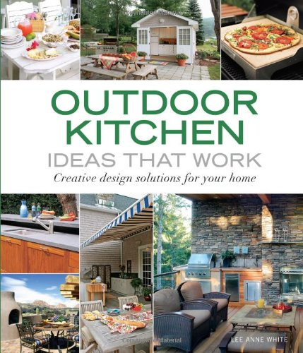 Outdoor Kitchen Ideas That Work Creative Design Solutions for Your Home  2007 9781561589586 Front Cover