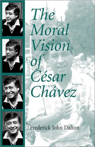 Moral Vision of Cesar Chavez   2003 edition cover