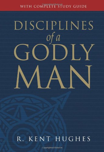 Disciplines of a Godly Man  10th 2006 edition cover