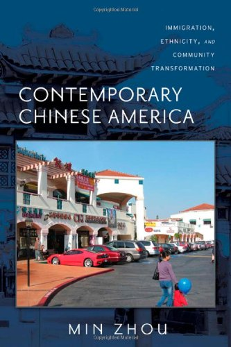 Contemporary Chinese America Immigration, Ethnicity, and Community Transformation  2009 edition cover