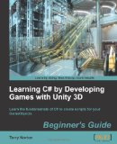 Learning C# by Developing Games with Unity 3D   2013 edition cover