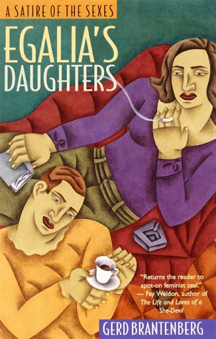 Egalia's Daughters : A Satire of the Sexes 1st 1985 edition cover