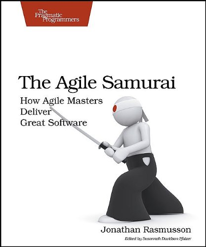 Agile Samurai How Agile Masters Deliver Great Software  2010 edition cover