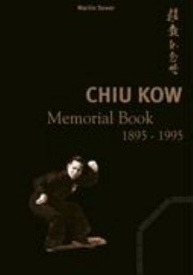 Chiu Kow - Memorial Book 1895 - 1995: Held der Strasse N/A edition cover