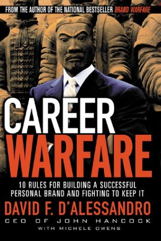 Career Warfare 10 Rules for Building a Successful Personal Brand and Fighting to Keep It  2004 edition cover