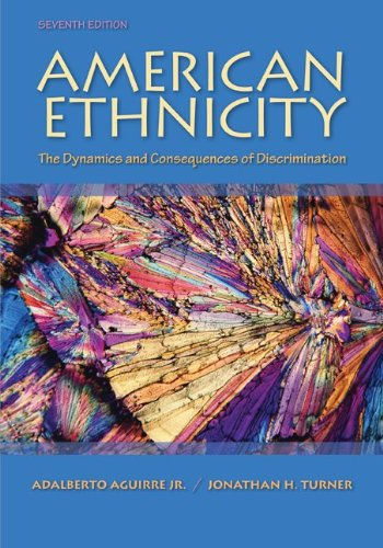 American Ethnicity The Dynamics and Consequences of Discrimination 7th 2011 9780078111587 Front Cover