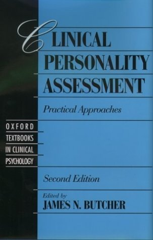 Clinical Personality Assessment Practical Approaches 2nd 2002 (Revised) edition cover
