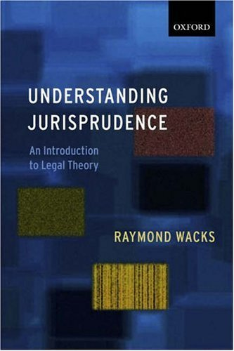 Understanding Jurisprudence An Introduction to Legal Theory  2005 9780199272587 Front Cover