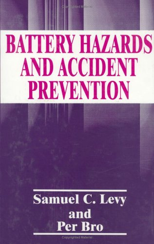 Battery Hazards and Accident Prevention   1994 9780306447587 Front Cover