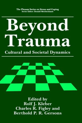 Beyond Trauma Cultural and Societal Dynamics  1995 9780306450587 Front Cover