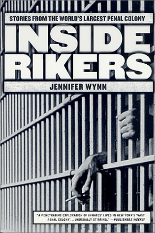 Inside Rikers Stories from the World's Largest Penal Colony Revised edition cover