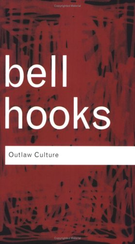 Outlaw Culture Resisting Representations  2006 edition cover