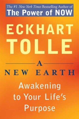 New Earth Awakening to Your Life's Purpose N/A edition cover